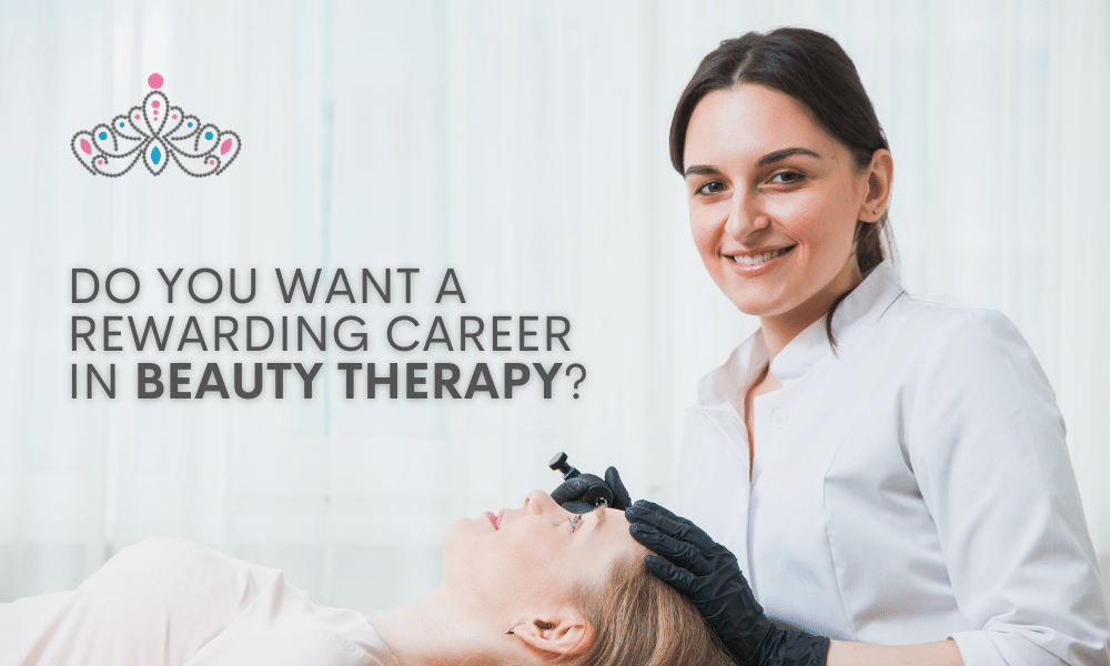 do you want a rewarding career in beauty therapy
